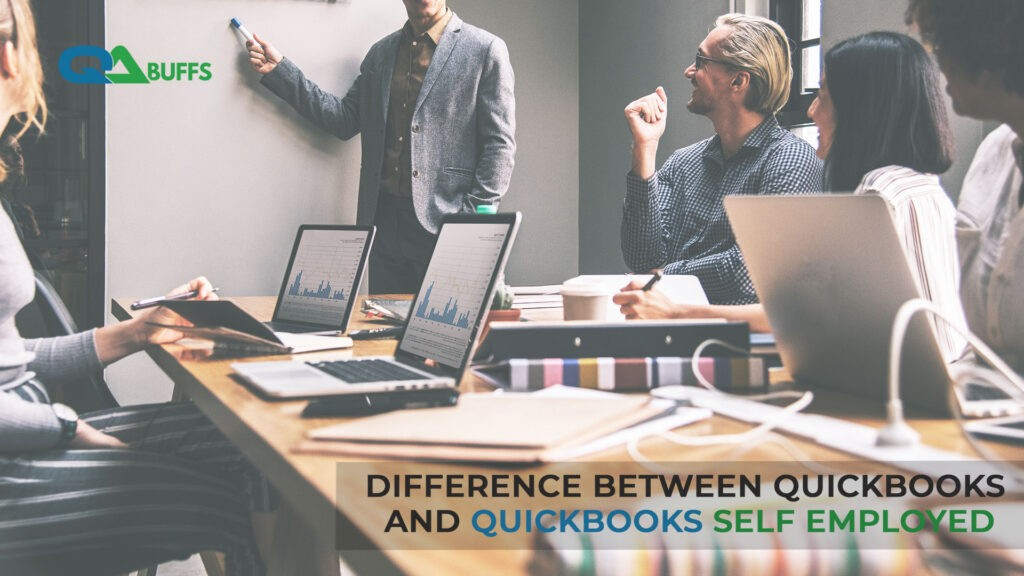 Difference between QuickBooks and QuickBooks Self Employed