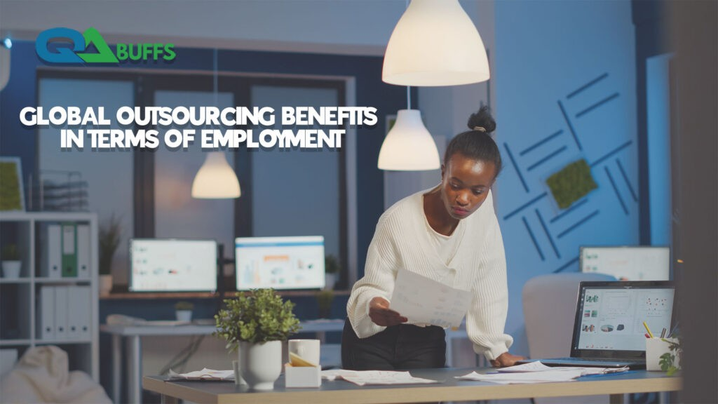 Global Outsourcing Benefits in Terms of Employment