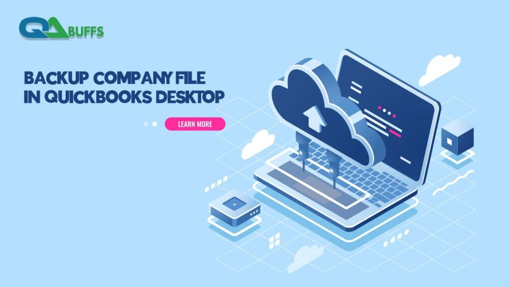 Backup Company File in QuickBooks Desktop