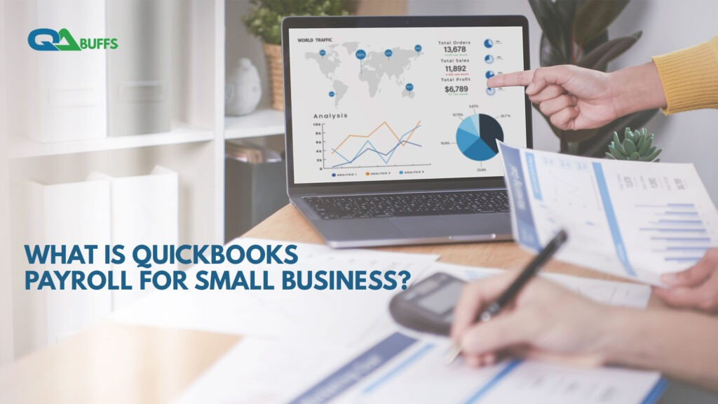 What is QuickBooks Payroll for Small Business