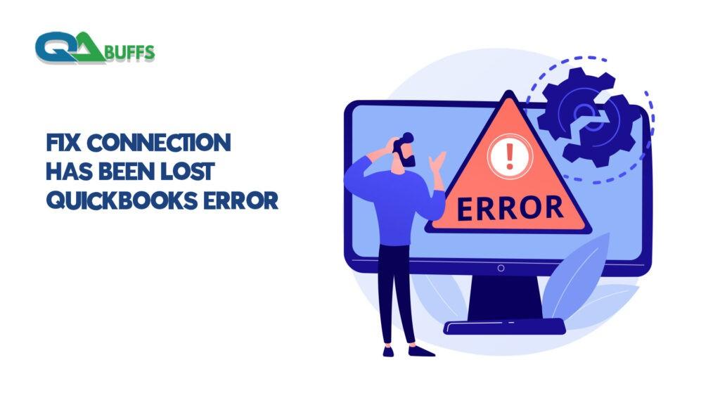 connection has been lost quickbooks error