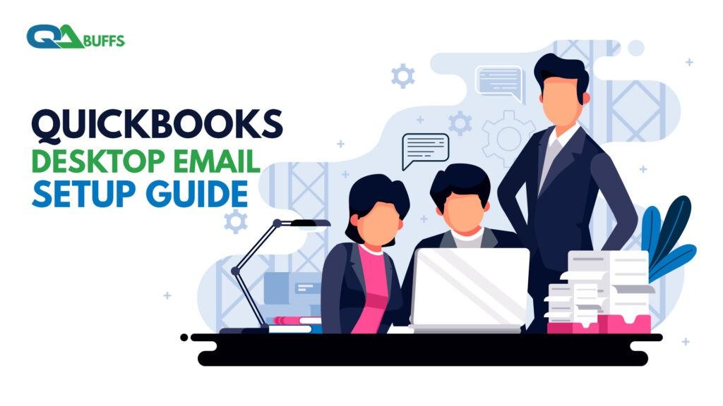 QuickBooks Desktop Email Setup